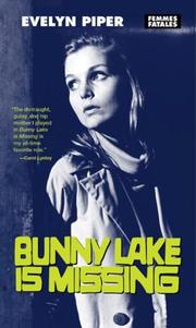 BUNNY LAKE IS MISSING by Evelyn Piper