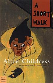 A SHORT WALK by Alice Childress