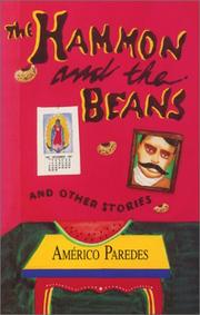 THE HAMMON AND THE BEANS AND OTHER STORIES by AmÉrico Paredes