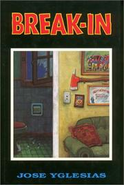 BREAK-IN by Jose Yglesias