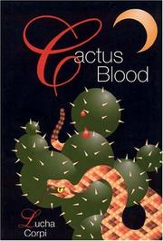 CACTUS BLOOD by Lucha Corpi