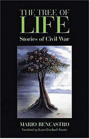THE TREE OF LIFE: Stories of Civil War by Mario Bencastro
