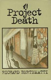 PROJECT DEATH by Richard Bertematti