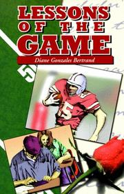 LESSONS OF THE GAME by Diane Gonzales Bertrand