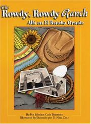 Book Cover for THE ROWDY ROWDY RANCH/ALLÁ EN EL RANCHO GRANDE