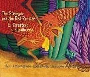 THE STRANGER AND THE RED ROOSTER/EL FORASTERO Y EL GALLO ROJO by Victor Villaseñor