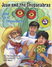 JUAN AND THE CHUPACABRAS/JUAN Y EL CHUPACABRAS by Xavier Garza
