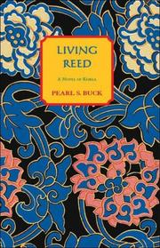THE LIVING REED by Pearl Buck
