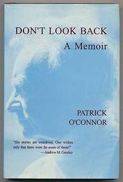 DON'T LOOK BACK by Patrick O'Connor