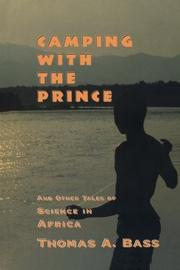 CAMPING WITH THE PRINCE by Thomas A. Bass