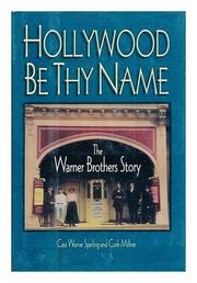 HOLLYWOOD BE THY NAME by Cass Warner Sperling
