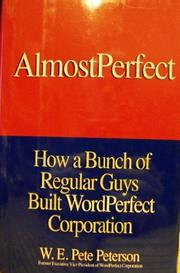 ALMOST PERFECT by W.E. Pete Peterson