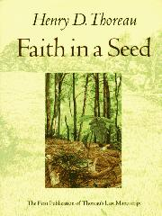 FAITH IN A SEED by Henry D. Thoreau