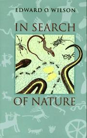 IN SEARCH OF NATURE by Edward O. Wilson