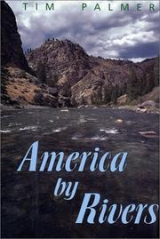 AMERICA BY RIVERS by Tim Palmer