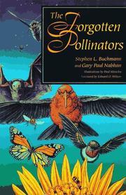 THE FORGOTTEN POLLINATORS by Stephen Buchmann