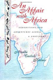 AN AFFAIR WITH AFRICA by Alzada Carlisle Kistner