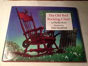 THE OLD RED ROCKING CHAIR by Phyllis Root