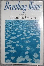 BREATHING WATER by Thomas Gavin