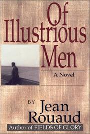 OF ILLUSTRIOUS MEN by Jean Rouaud