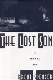 THE LOST SON by Brent Spencer