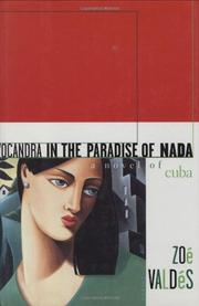YOCANDRA IN THE PARADISE OF NADA by Zoé Valdés