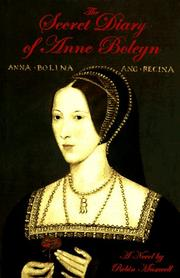 THE SECRET DIARY OF ANNE BOLEYN by Robin Maxwell