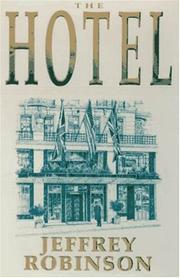 THE HOTEL by Jeffrey Robinson