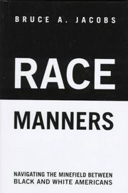 RACE MANNERS by Bruce A. Jacobs