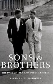 SONS AND BROTHERS by Richard D. Mahoney