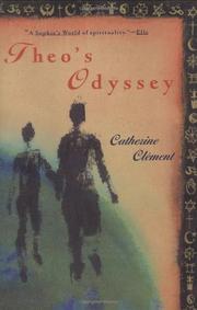 THEO'S ODYSSEY by Catherine Clément