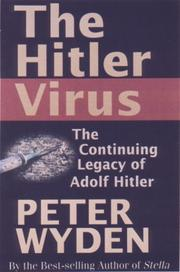THE HITLER VIRUS by Peter Wyden