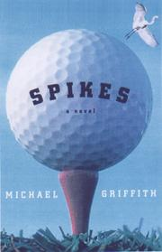 SPIKES by Michael Griffith