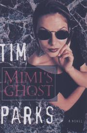 MIMI'S GHOST by Tim Parks