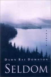 SELDOM by Dawn Rae Downton