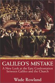 GALILEO'S MISTAKE by Wade Rowland
