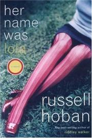 HER NAME WAS LOLA by Russell Hoban