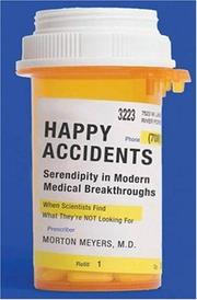 HAPPY ACCIDENTS by Morton A. Meyers