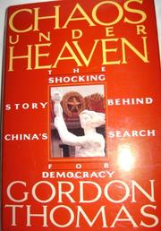 CHAOS UNDER HEAVEN by Gordon Thomas