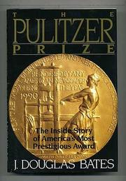THE PULITZER PRIZE by Douglas J. Bates