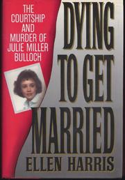 DYING TO GET MARRIED by Ellen Harris