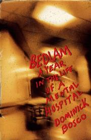 BEDLAM by Dominick Bosco