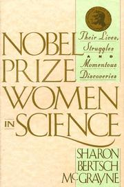 NOBEL PRIZE WOMEN IN SCIENCE by Sharon McGrayne Bertsch