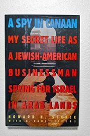 A SPY IN CANAAN by Howard H. Schack