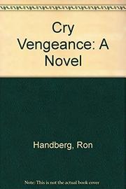 CRY VENGEANCE by Ron Handberg