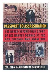 PASSPORT TO ASSASSINATION by Oleg Maximovich Nechiporenko