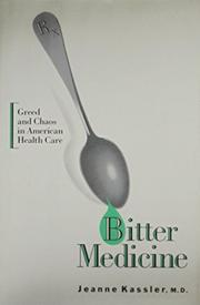 BITTER MEDICINE by Jeanne Kassler