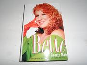 BETTE by George Mair