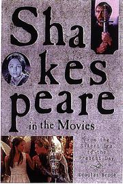 SHAKESPEARE IN THE MOVIES by Douglas Brode