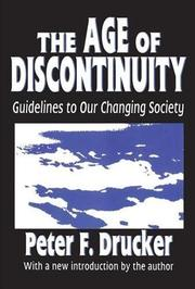 THE AGE OF DISCONTINUITY by Peter F. Drucker